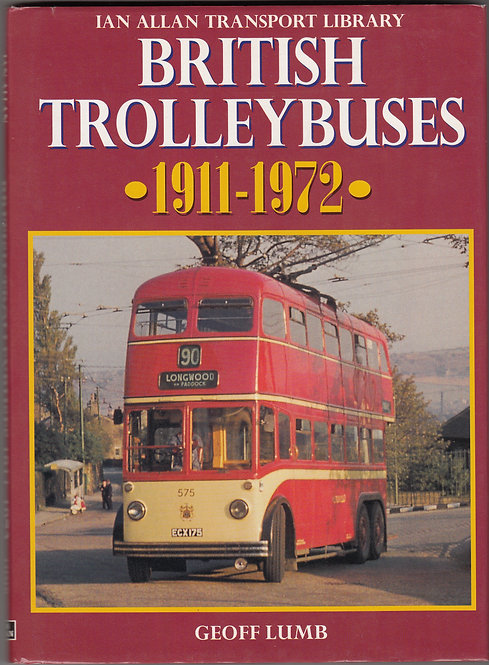 British Trolleybuses - 1911-1972