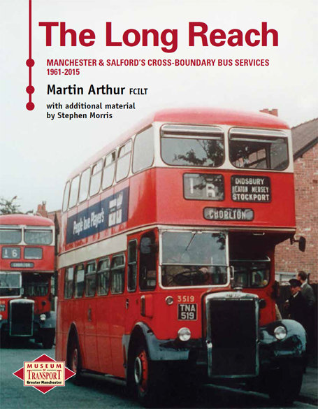 The Long Reach - Manchester & Salford Cross-Boundary Bus Services