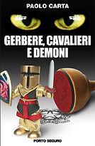 Gerbere, cavalieri e demoni. Paolo Carta