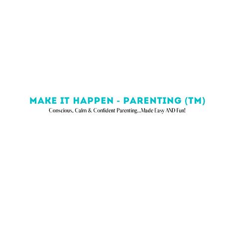Make it Happen - Parenting (TM).png