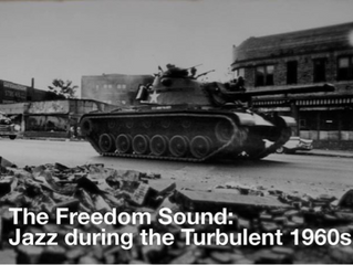 The Freedom Sound: Jazz during the turbulent 60's