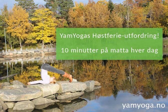 10 minutter på matta - en liten høstferie utfordring