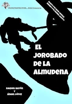 EL JOROBADO DE LA ALMUDENA