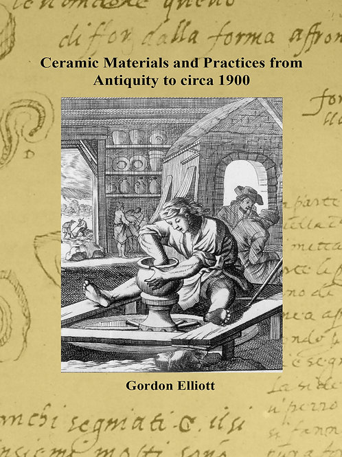 Ceramic Materials & Practices from Antiquity to circa 1900
