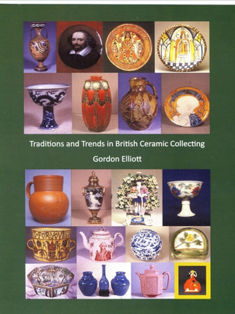 Traditions & Trends in British Ceramic Collecting
