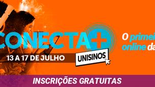 Conecta+ multievento online da Unisinos: