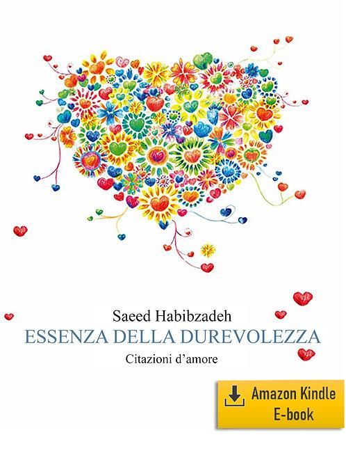 E-Book: Essenza della durevolezza - citazioni d'amore (Italiano) (Kindle)