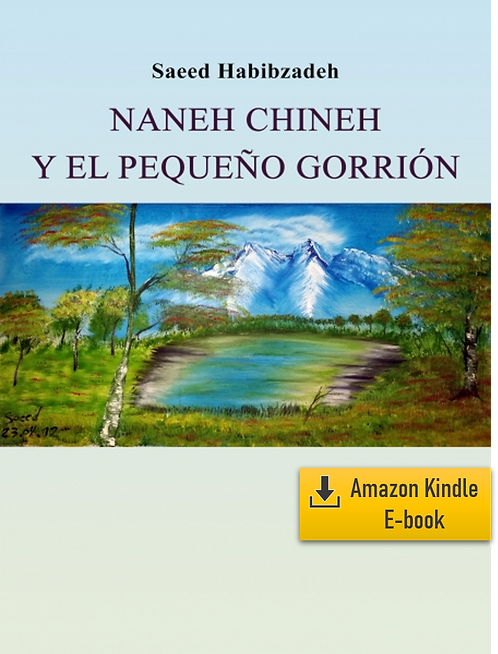 E-Book: Momentos del infinito - Part 3: Naneh Chineh (Español) (Kindle)