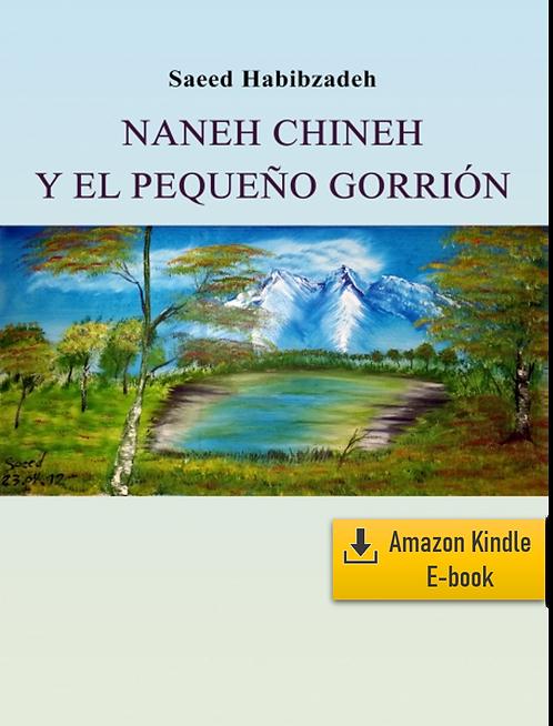 E-Book: Momentos del infinito – Parte 3: Naneh Chineh (Español) (Kindle)