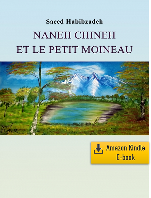 E-Book: Moments d'infini - Partie 3: Naneh Chineh (Français) (Kindle)
