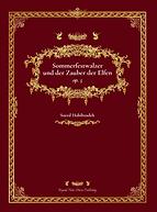 Beyond Notes Music Publishing_Saeed Habibzadeh_Orchesterwerk_Sommerfestwalzer und der Zauber der Elfen