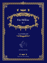Beyond Notes Music Publishing_Saeed Habibzadeh_Klavierwerk_Für Hélène