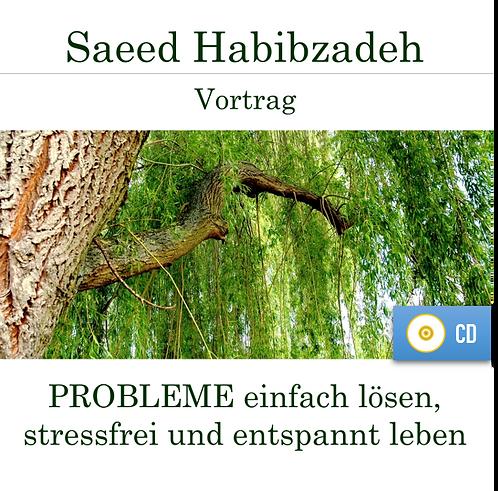 Vortrag (CD): PROBLEME einfach lösen, stressfrei und entspannt leben