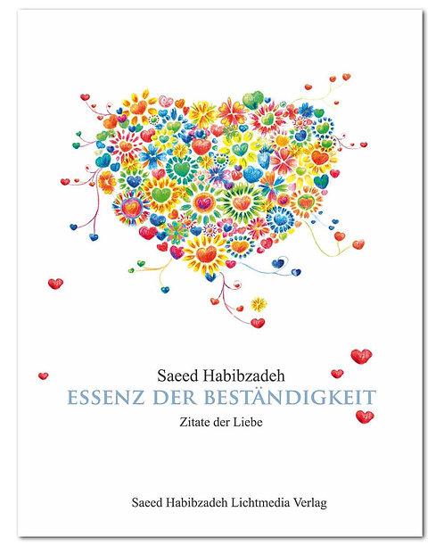 Essenz der Beständigkeit - Zitate der Liebe (Hardcover)