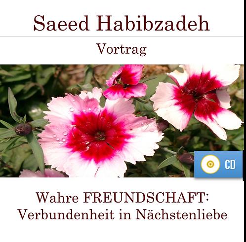 Vortrag (CD): WAHRE FREUNDSCHAFT - Verbundenheit in Nächstenliebe