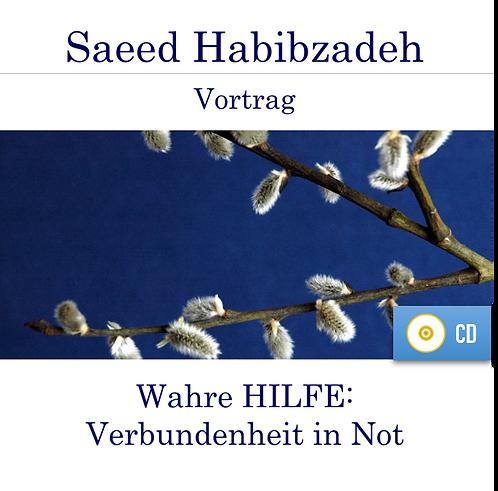 Vortrag (CD): WAHRE HILFE - Verbundenheit in Not