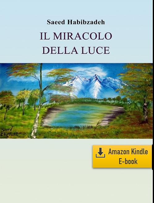 E-Book: Momenti di infinito – Parte 1: Il miracolo della luce (It) (Kindle)