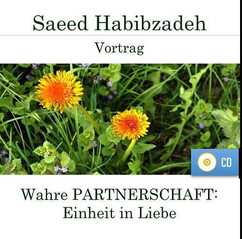 Vortrag (CD): WAHRE PARTNERSCHAFT - Einheit in Liebe