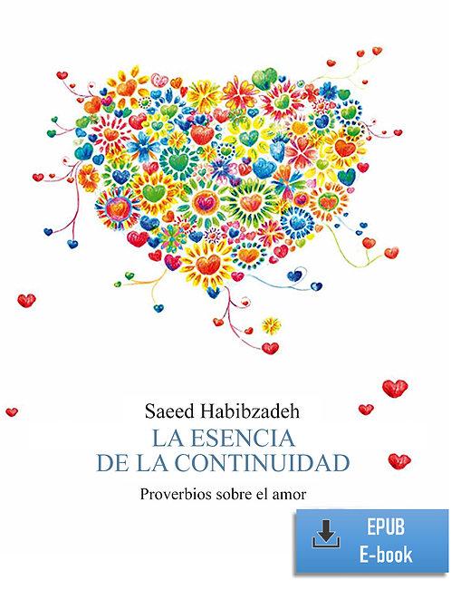 E-Book: La esencia de la continuidad - Proverbios sobre el amor (Es) (EPUB)