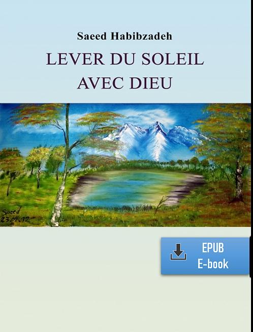 E-Book: Moments d'infini - Partie 1: Lever du soleil avec Dieu (Fr) (EPUB)