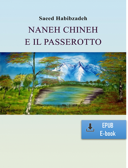 E-Book: Momenti di infinito – Parte 3: Naneh Chineh (Italiano) (EPUB)