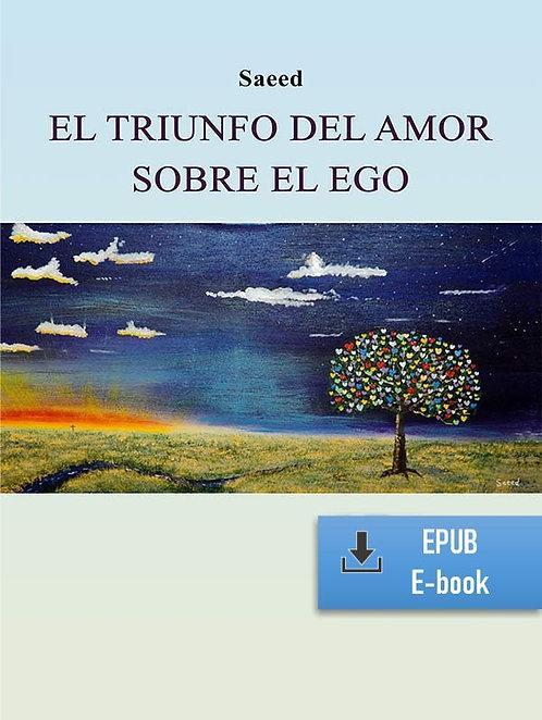 E-Book: El triunfo del amor sobre el ego (Español) (EPUB)