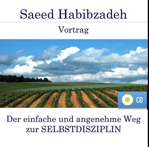 Vortrag (CD): Der einfache und angenehme Weg zur SELBSTDISZIPLIN