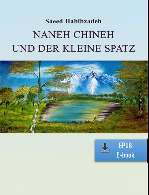 E-Book: Momente der Unendlichkeit - Teil 3: Naneh Chineh (Deutsch) (EPUB)