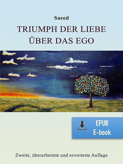 E-Book: Triumph der Liebe über das Ego (Deutsch) (EPUB)