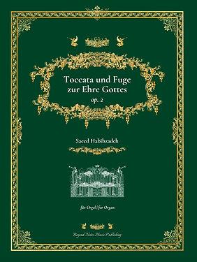 Toccata und Fuge zur Ehre Gottes - Orgelwerk
