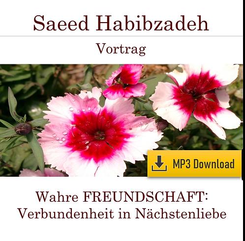 Vortrag (MP3): WAHRE FREUNDSCHAFT - Verbundenheit in Nächstenliebe