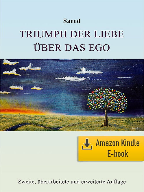 E-Book: Triumph of Love over Ego (German) (Kindle)