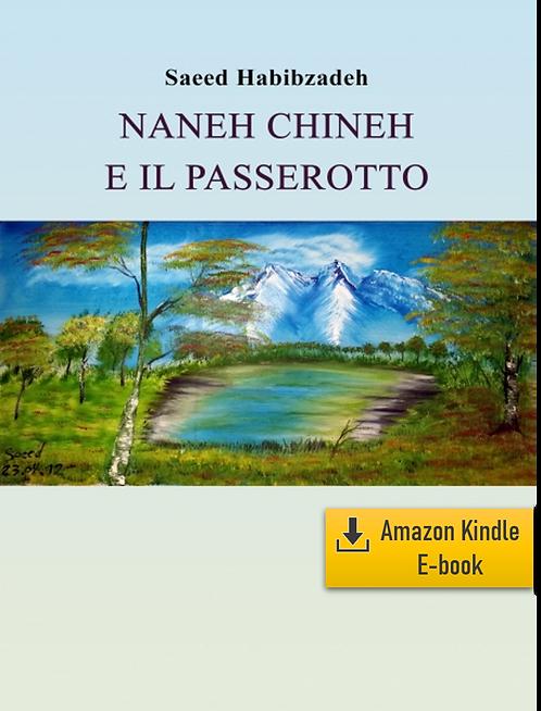 E-Book: Momenti di infinito – Parte 3: Naneh Chineh (Italiano) (Kindle)