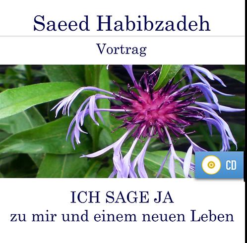 Vortrag (CD): ICH SAGE JA zu mir und einem neuen Leben!