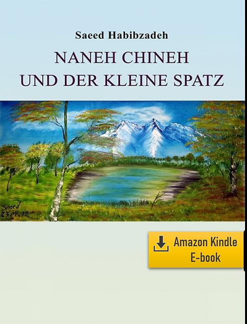 E-Book: Momente der Unendlichkeit - Teil 3: Naneh Chineh  (Deutsch) (Kindle)
