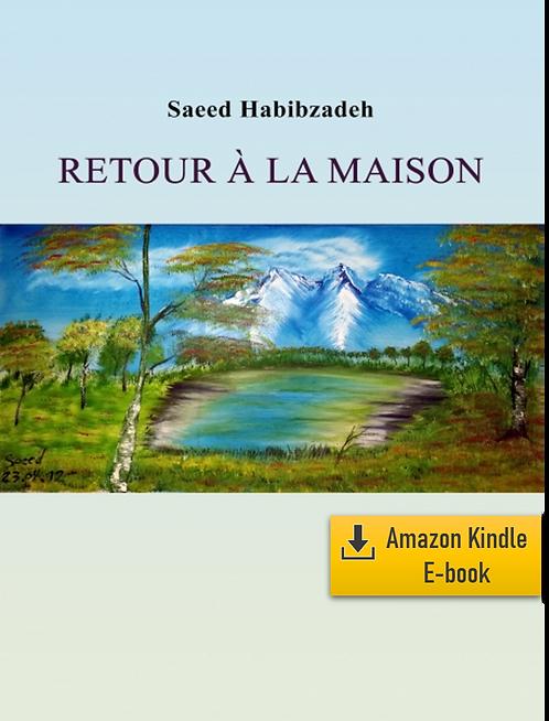 E-Book: Moments d'infini - Part 4: Retour à la maison (Français) (Kindle)