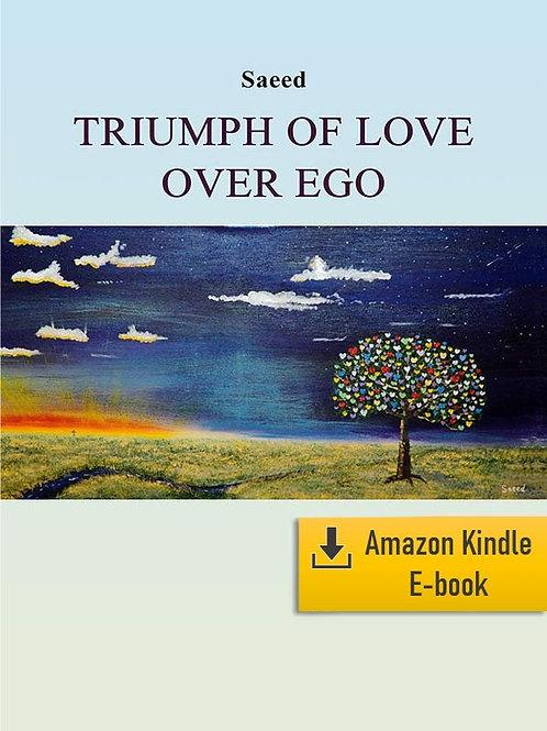 E-Book: Triumph of Love over Ego (Kindle)