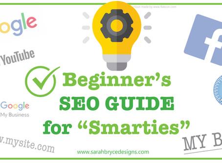 "Beginner SEO Guide for ""Smarties."""
