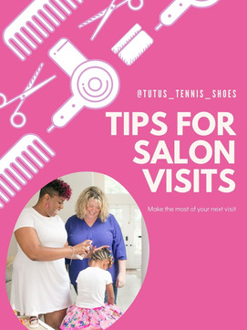 TIPS FOR SUCCESSFUL SALON VISITS
