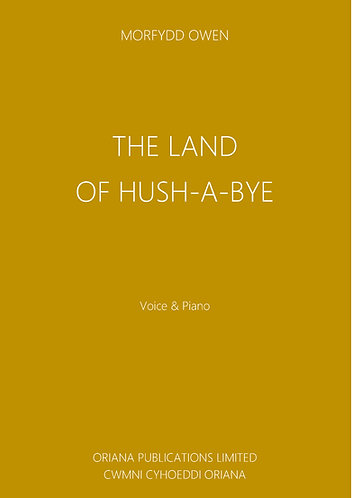 MORFYDD OWEN: The Land of Hush-a-bye
