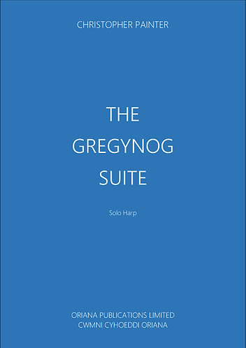 CHRISTOPHER PAINTER: The Gregynog Suite