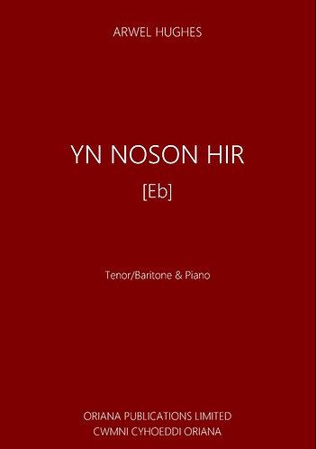 ARWEL HUGHES: Un Noson Hir [in E flat]