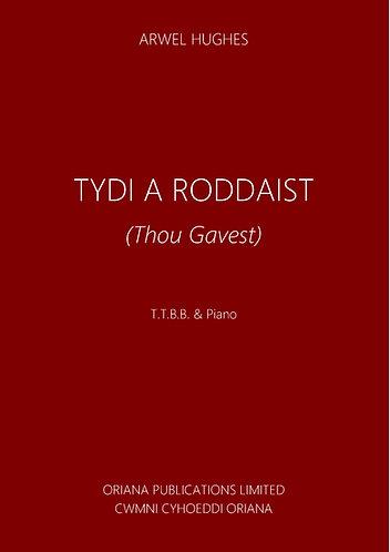 ARWEL HUGHES: Tydi a Roddaist