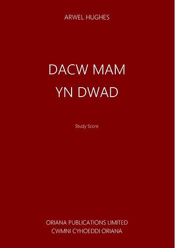 ARWEL HUGHES: Dacw Mam yn Dwad