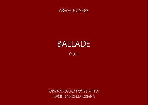 ARWEL HUGHES: Ballade For Organ