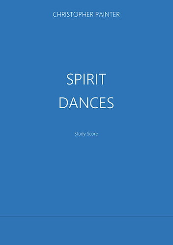 CHRISTOPHER PAINTER: Spirit Dances