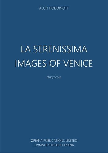 ALUN HODDINOTT: La Serenissima (Images of Venice)