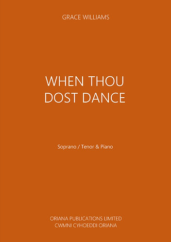 GRACE WILLIAMS: When Thou Dost Dance