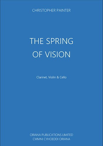 CHRISTOPHER PAINTER: The Spring Of Vision