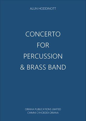 ALUN HODDINOTT: Concerto for Percussion & Brass Band